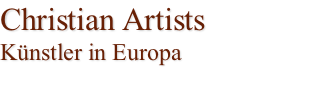 Christian Artists Künstler in Europa